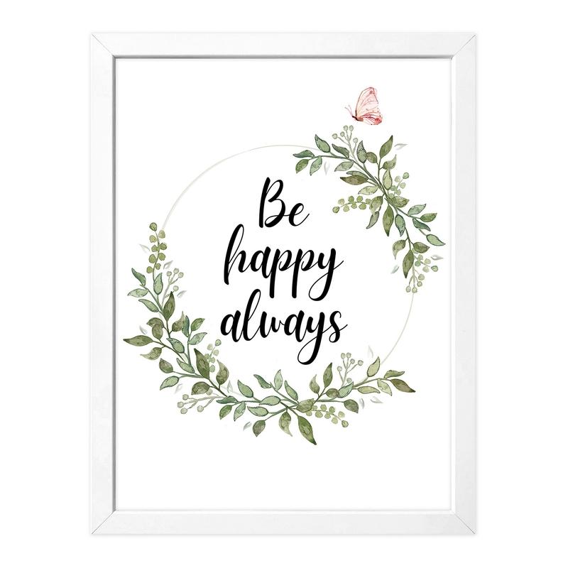 Poster 'Be happy always' 30x40cm